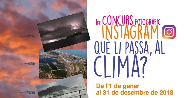Concurs fotogràfic a Instagram «Què li passa, al clima?»